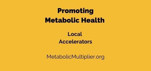 Promoting Metabolic Health - AZ & NV regional meet up. Local Accelerators